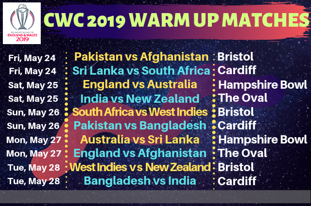 CWC 2019 Warm-Up Matches Schedule