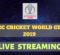 Watch ICC Cricket World Cup 2019 Live Streaming, Live Broadcast, Live Scores | Watch CWC 2019 Matches Live