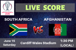 Afghanistan vs South Africa Live Streaming & Live Score ICC Cricket World Cup 2019
