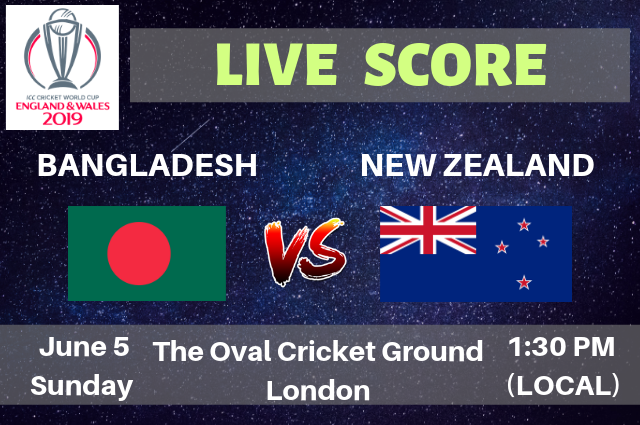 Bangladesh vs New Zealand Live Streaming & Live Score | ICC Cricket World Cup 2019