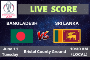 Bangladesh vs Sri Lanka Live Streaming & Live Score ICC Cricket World Cup 2019