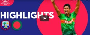 Bangladesh vs West Indies Highlights Cricket World Cup 2019