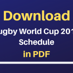 Rugby World Cup 2019 Calendar PDF Download, RWC 2019 Schedule, Time, Dates