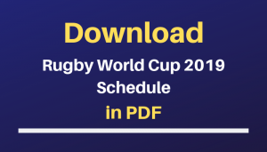 Download Rugby World Cup 2019 Schedule in PDF