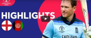 England vs Afghanistan Highlights Cricket World Cup 2019