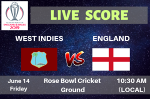 England vs West Indies Live Streaming & Live Score ICC Cricket World Cup 2019