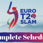 Euro T20 Slam 2019 Schedule Download in PDF | Time Table | Fixtures | Date | Timing [CONFIRMED]