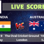 India vs Australia Live Streaming & Live Score | ICC Cricket World Cup 2019