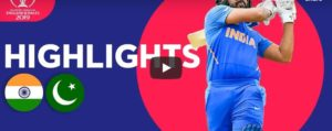 India vs Pakistan Highlights & Scorecard Cricket World Cup 2019