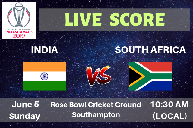 India vs South Africa Live Streaming & Live Score | ICC Cricket World Cup 2019