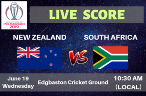 New Zealand vs South Africa Live Streaming & Live Score ICC Cricket World Cup 2019