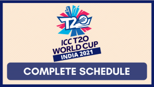 ICC Cricket World Cup 2021 Schedule