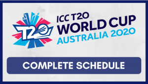 ICC Men's T20 Cricket World Cup 2020 Schedule