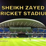Sheikh Zayed Cricket Stadium Pitch Report | Seating Plan | Records | Capacity & Parking